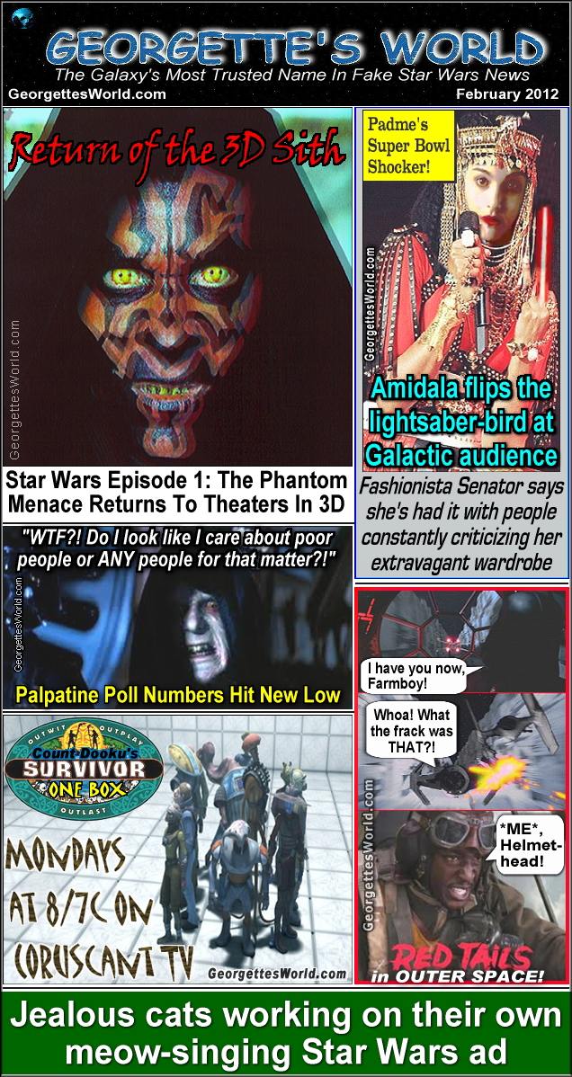 Georgette's World Fake Star Wars Characters News February 2012. Phantom Menace,Star Wars Characters,Padme,Super Bowl,Cad Bane,Red Tails,Obi-Wan,Qui-Gon